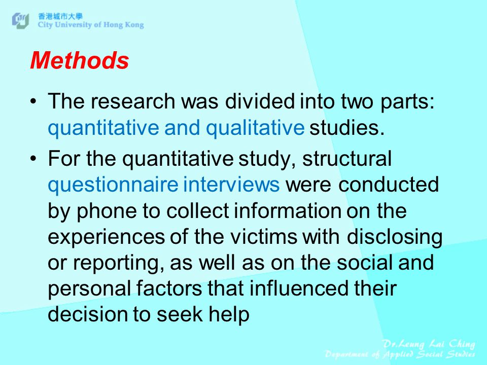 Methods The research was divided into two parts: quantitative and qualitative studies.