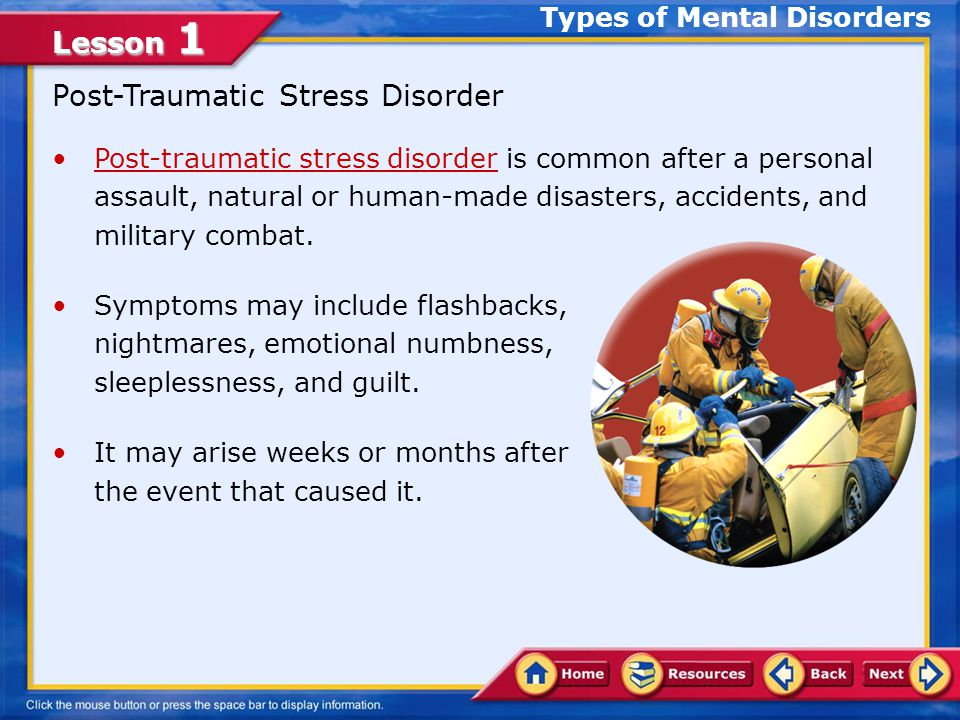 Lesson 1 Panic Disorder A person with a panic disorder has sudden, unexplained feelings of terror.