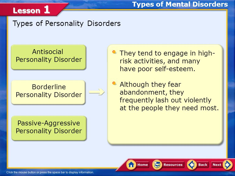 Lesson 1 Bipolar disorder is marked by: Extreme mood changes.