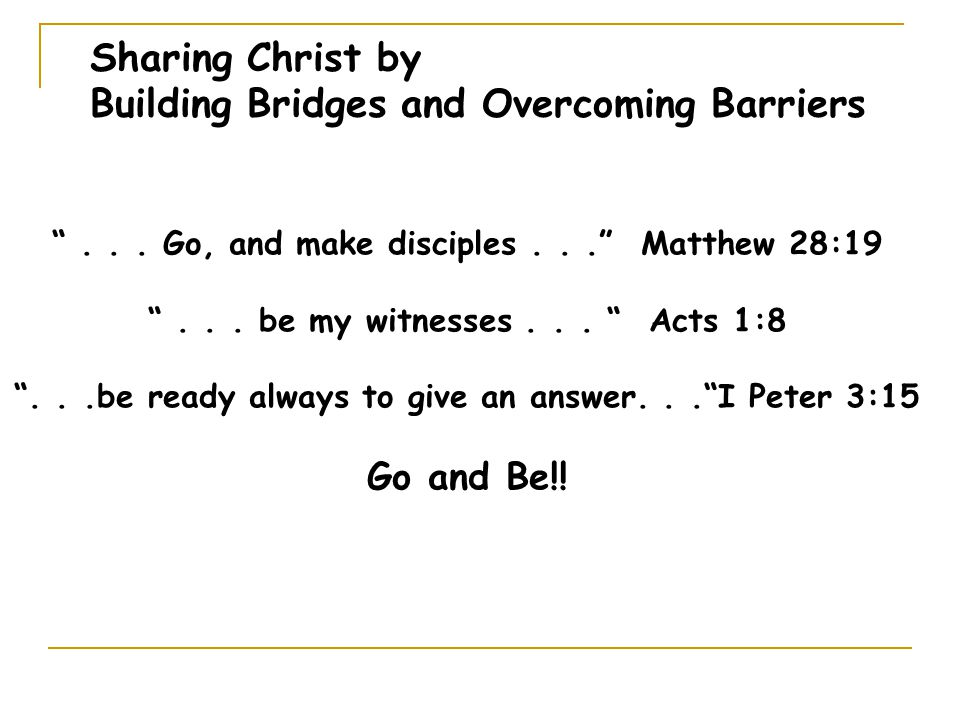 Sharing Christ by Building Bridges and Overcoming Barriers ...