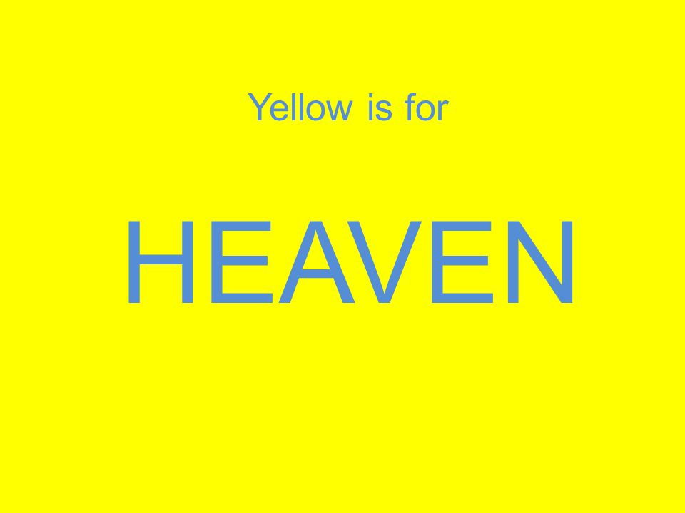 HEAVEN Yellow is for