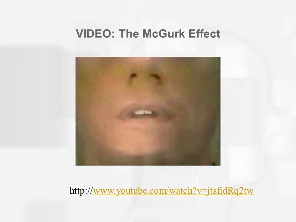 Speech Perception is Multimodal 1 Auditory-visual speech perception The McGurk effect Visual stimulus shows a speaker saying ga-ga. Auditory stimulus has a speaker saying ba-ba. Observer watching and listening hears da-da , which is the midpoint between ga and ba. Observer with eyes closed will hear ba.