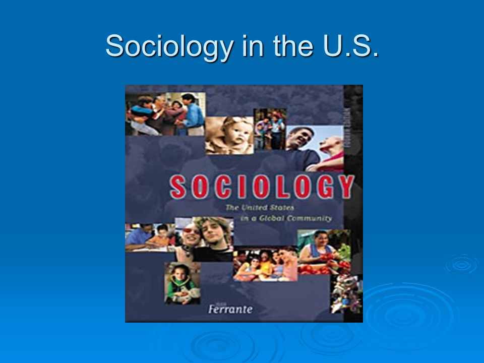 Sociology in the U.S.