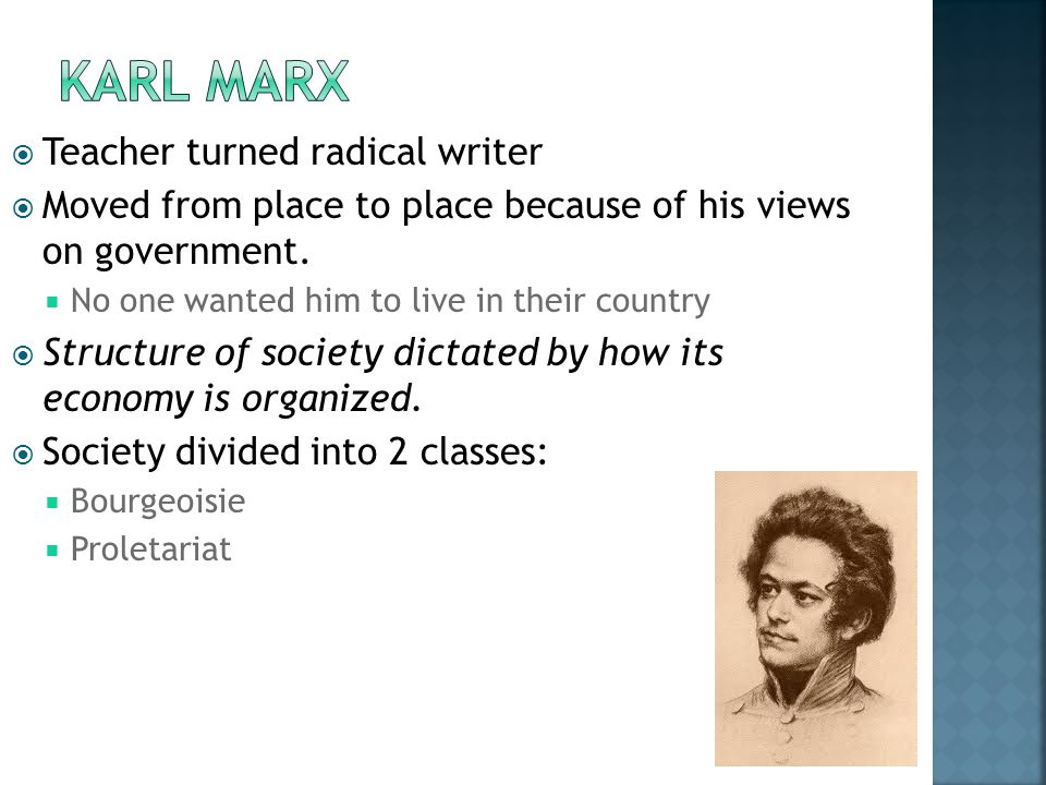  Teacher turned radical writer  Moved from place to place because of his views on government.