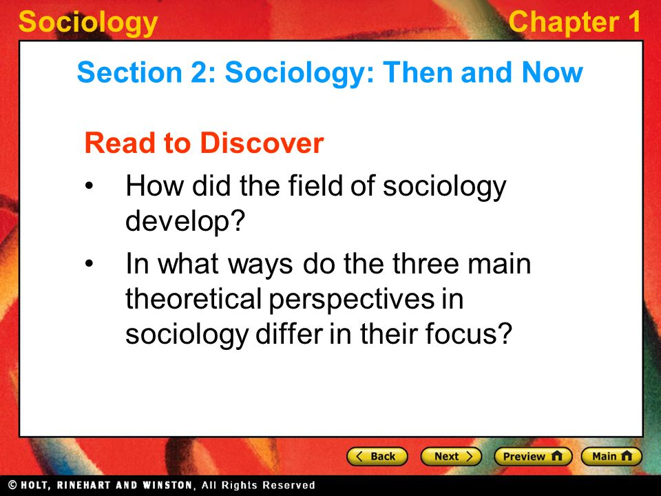 SociologyChapter 1 Read to Discover How did the field of sociology develop.