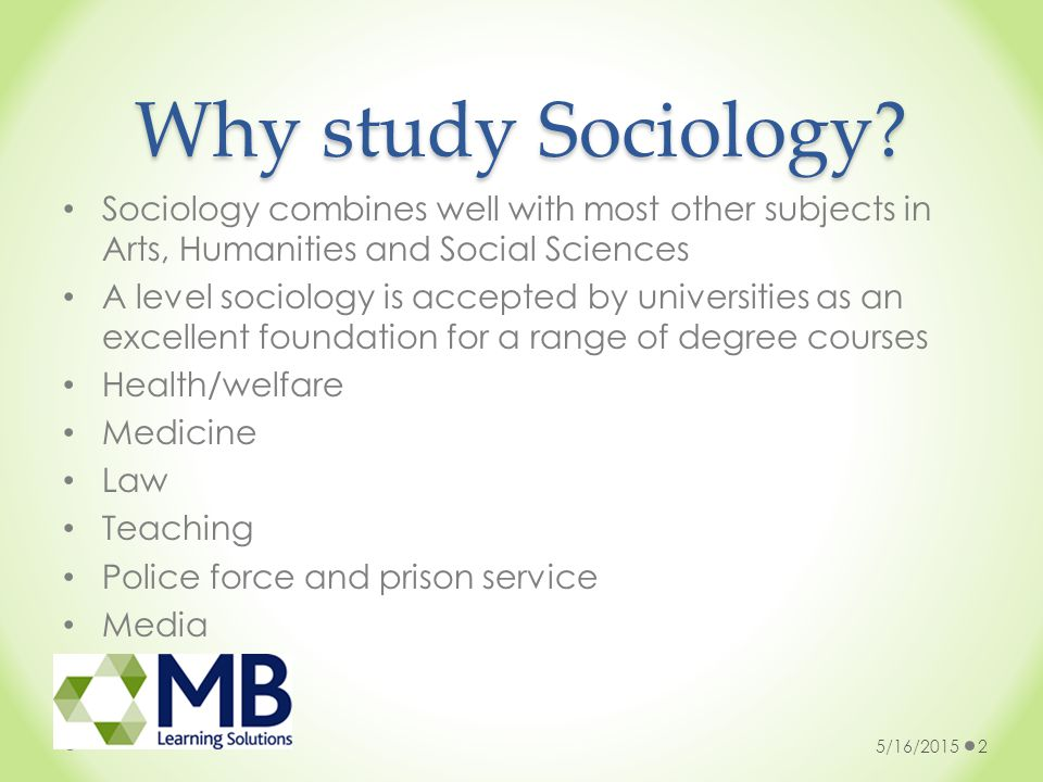 why study sociology quizlet