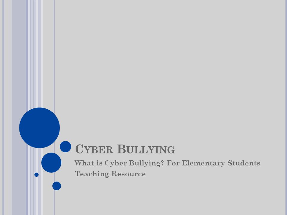 C YBER B ULLYING What is Cyber Bullying For Elementary Students Teaching Resource