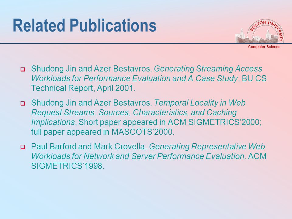 Computer Science Related Publications  Shudong Jin and Azer Bestavros.