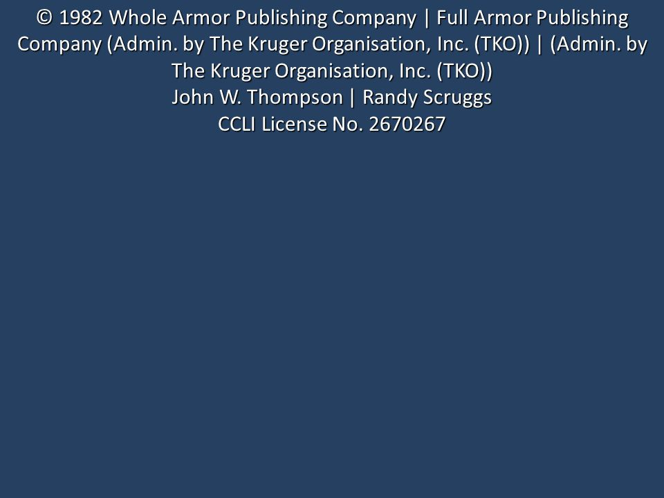 © 1982 Whole Armor Publishing Company | Full Armor Publishing Company (Admin.