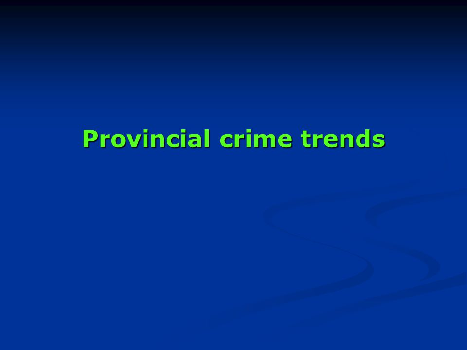 Provincial crime trends