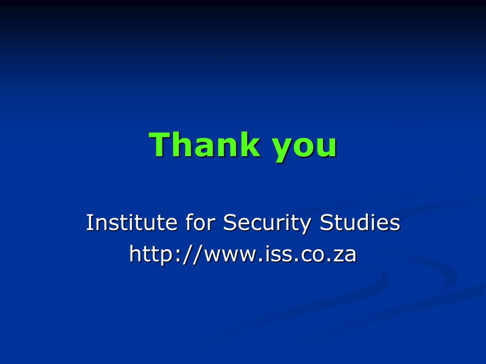 Thank you Institute for Security Studies