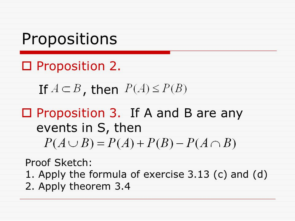 Propositions  Proposition 2. If, then  Proposition 3.