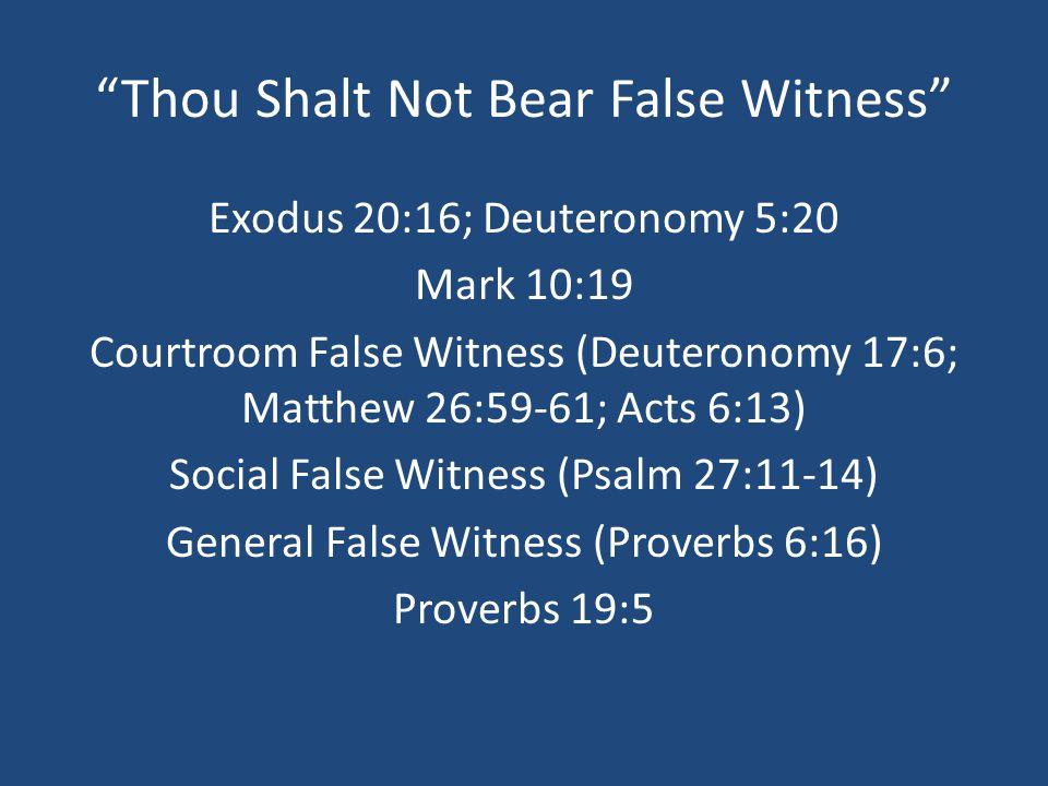 "An Unfaithful Witness"" Psalm 27:11-14 Proverbs 6:19 James 3"