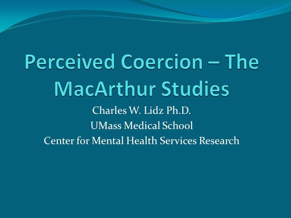 Charles W Lidz Ph D Umass Medical School Center For Mental Health