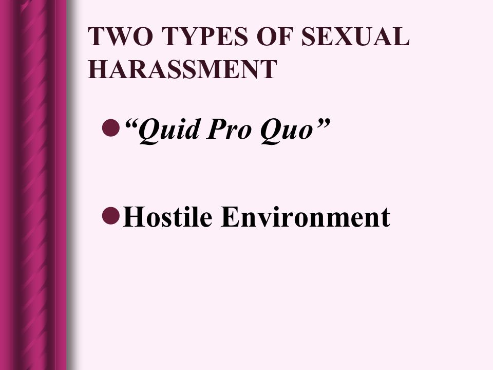 Two types of sexual harassment quid pro quo contributions