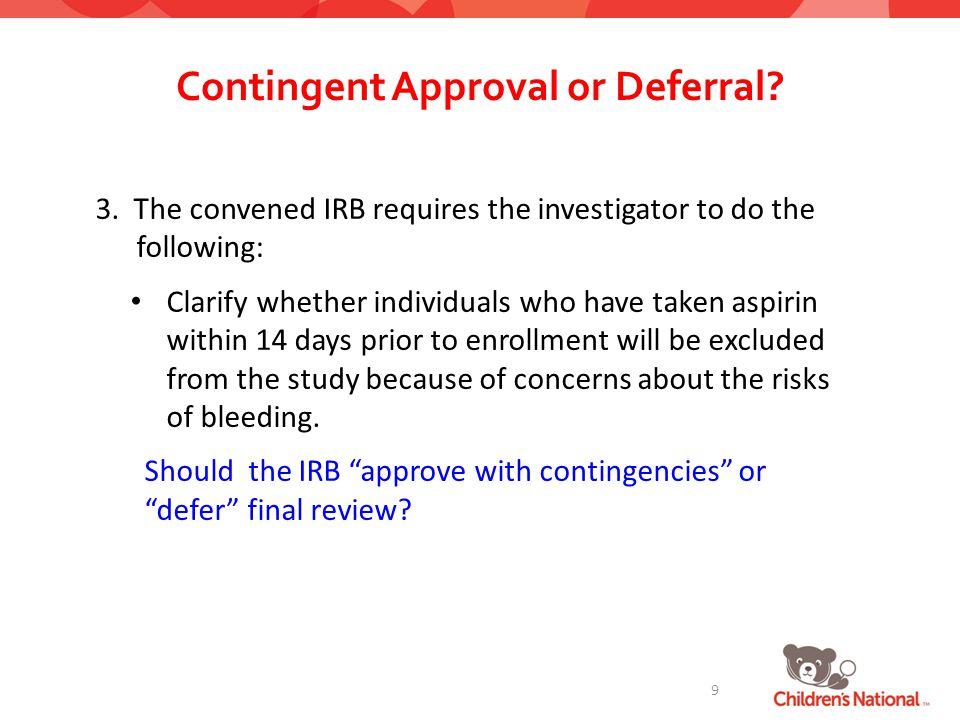 Contingent Approval or Deferral