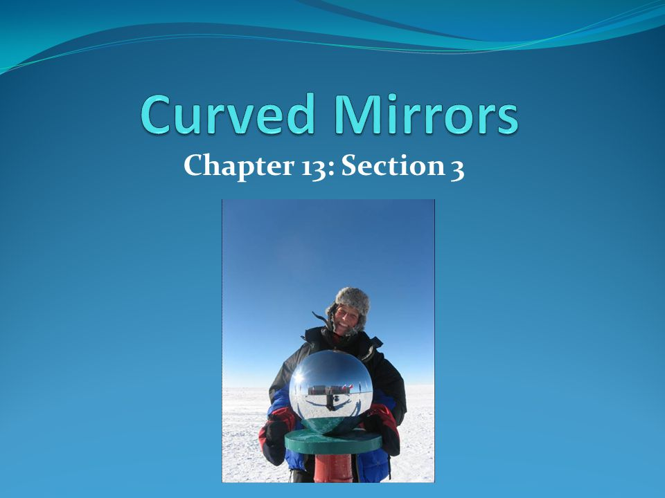 Chapter 13: Section 3