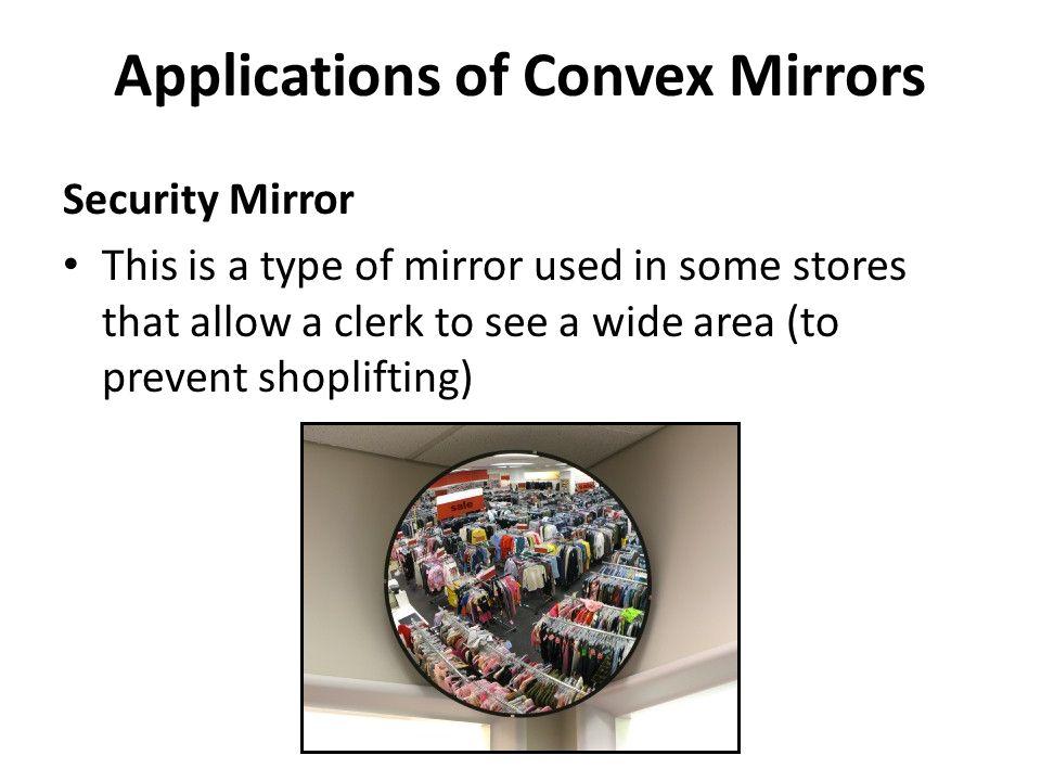 application of convex mirror