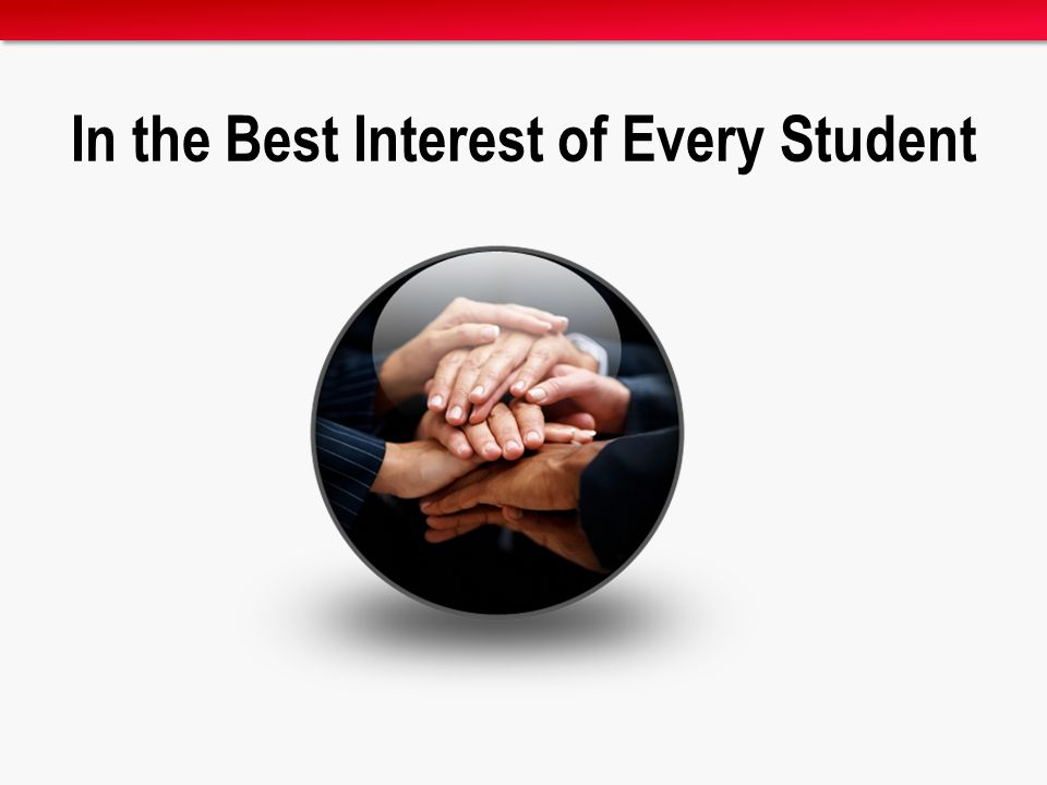 In the Best Interest of Every Student