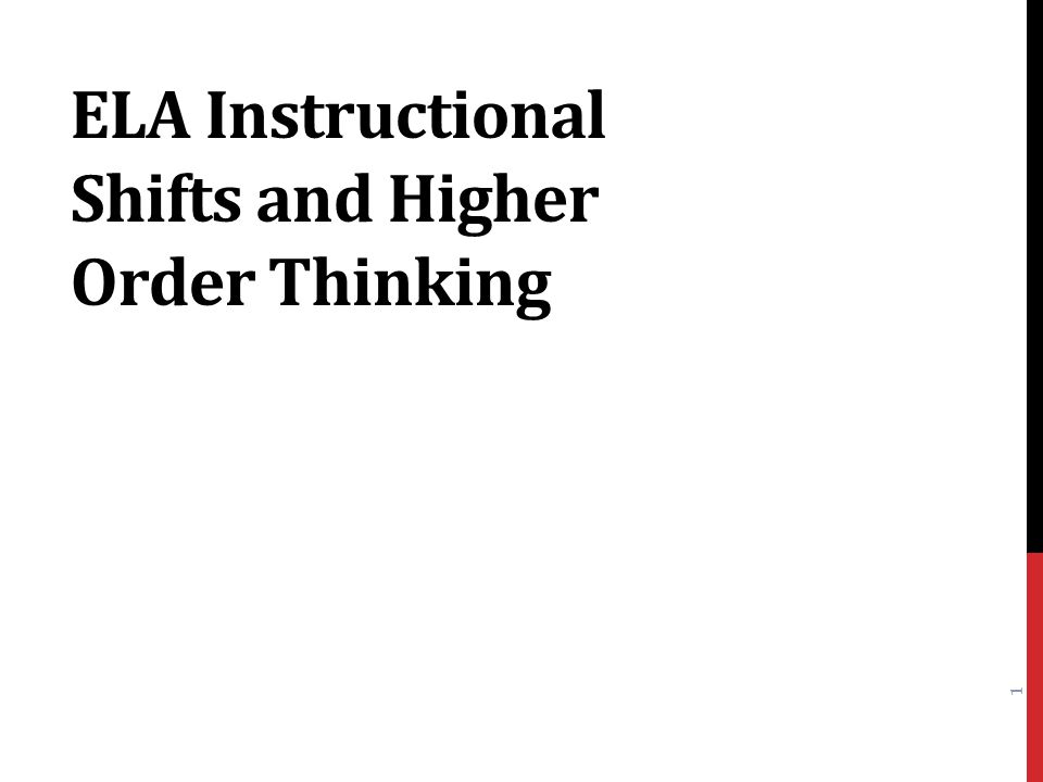 Ela Instructional Shifts And Higher Order Thinking Ppt Download