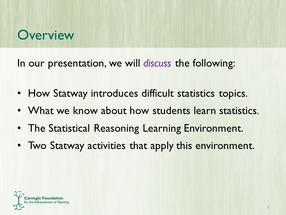Teaching Difficult Topics in Statistics THE STATWAY LEARNING MODEL
