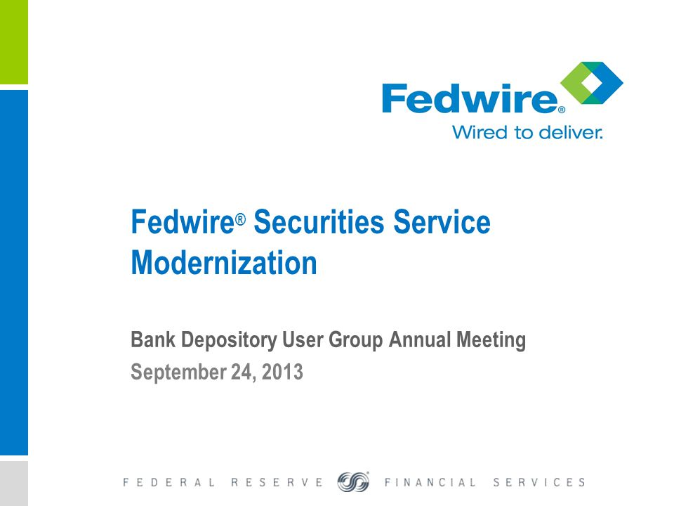 Fedwire ® Securities Service M...