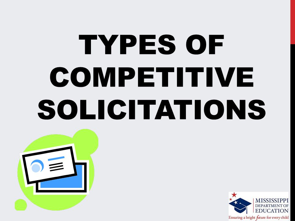 TYPES OF COMPETITIVE SOLICITATIONS