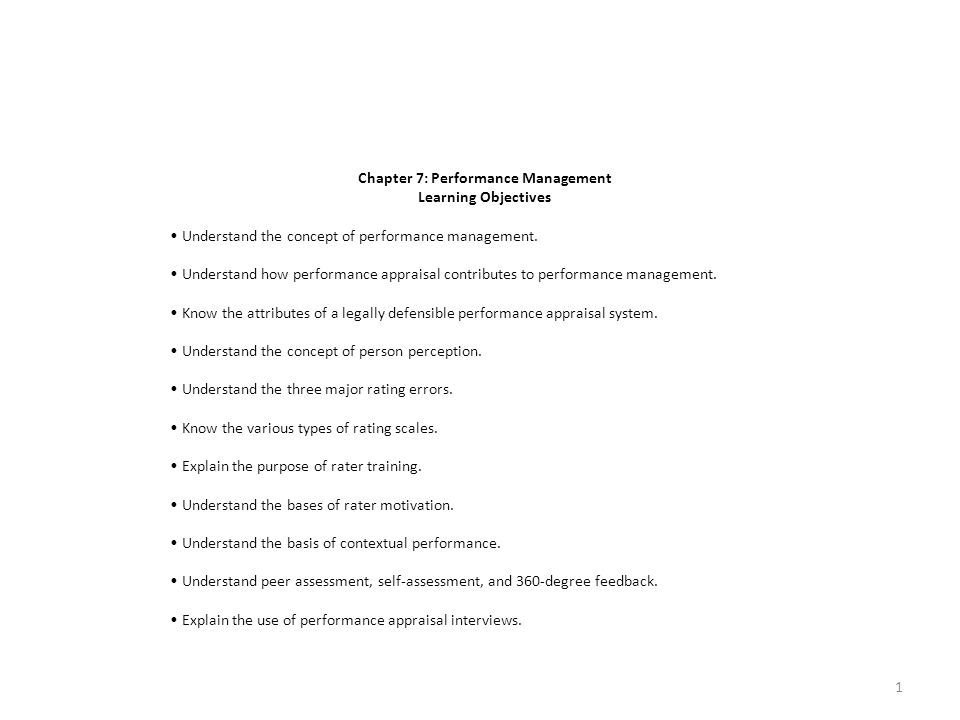 Chapter 7: Performance Management Learning Objectives Understand the concept of performance management.