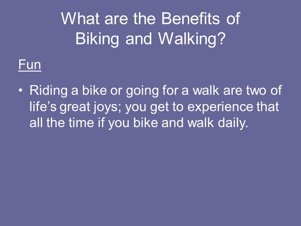 What are the Benefits of Biking and Walking.