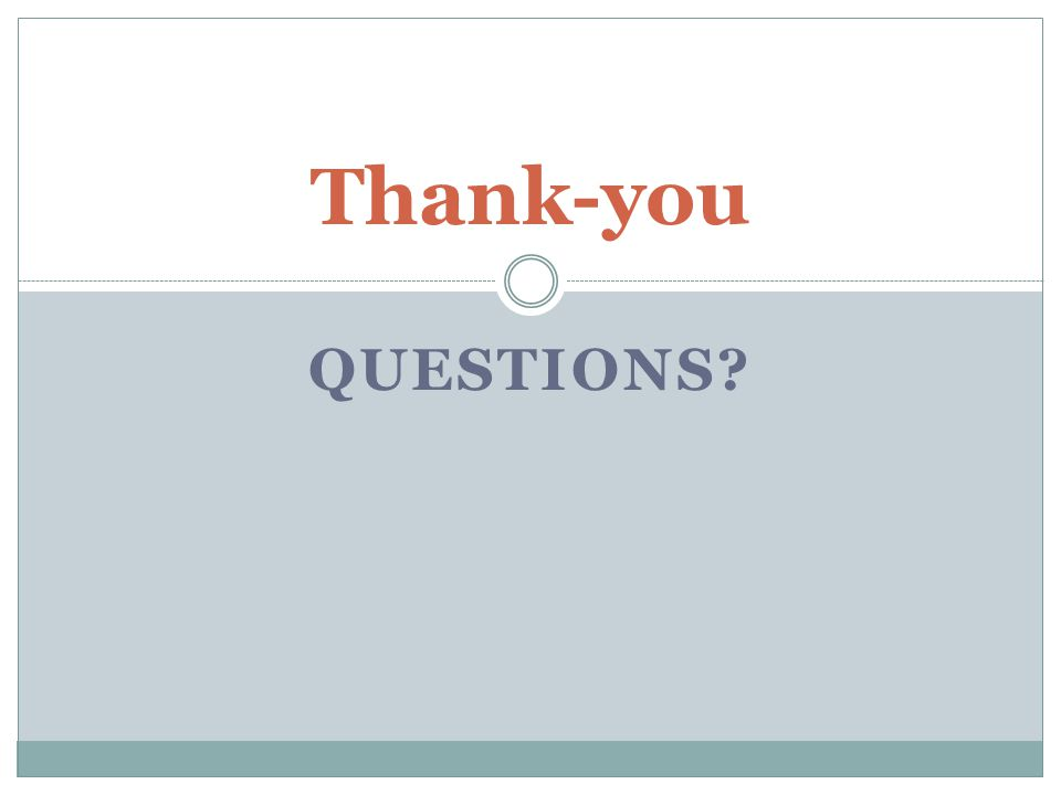 QUESTIONS Thank-you