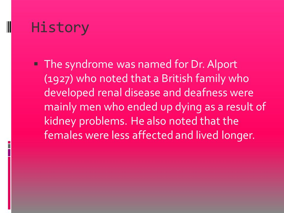 History  The syndrome was named for Dr.