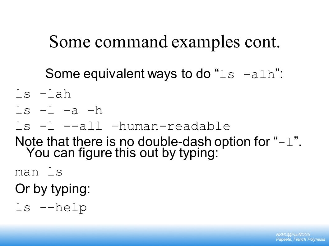 Some command examples cont.