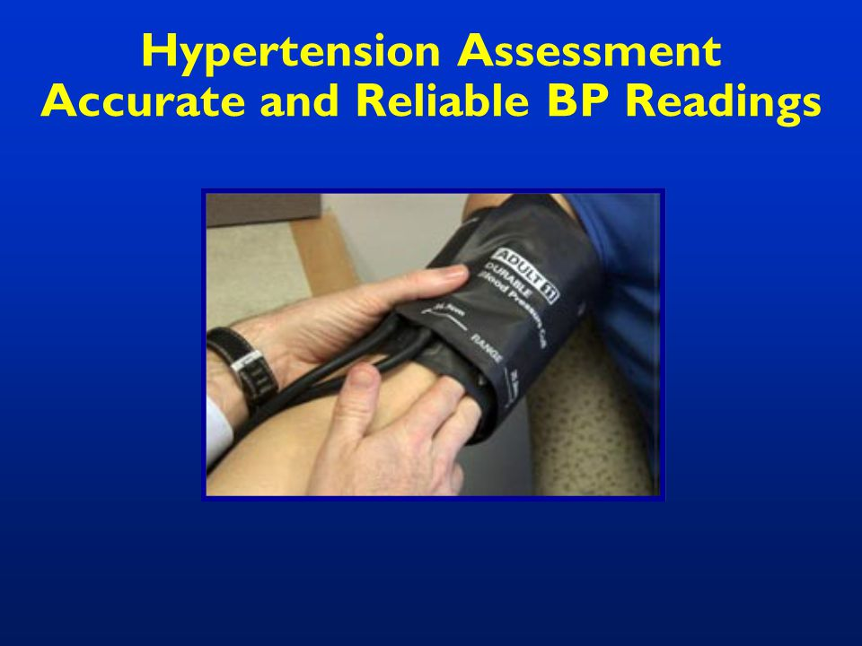 Hypertension Assessment Accurate and Reliable BP Readings