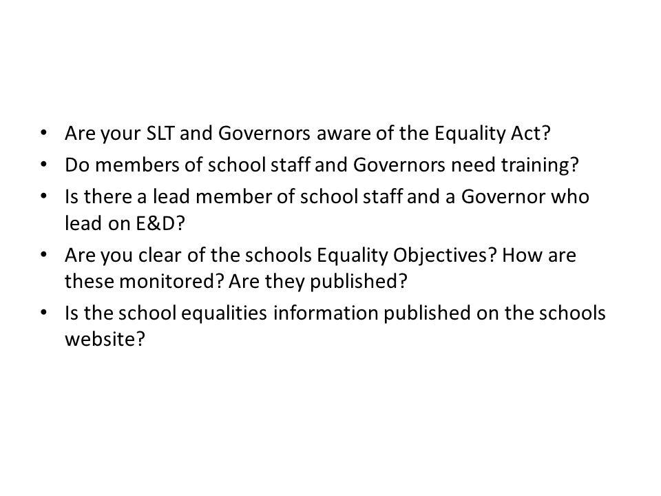 Are your SLT and Governors aware of the Equality Act.
