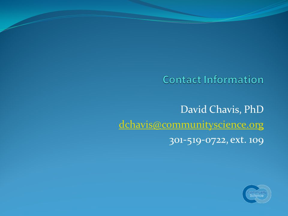 David Chavis, PhD , ext. 109