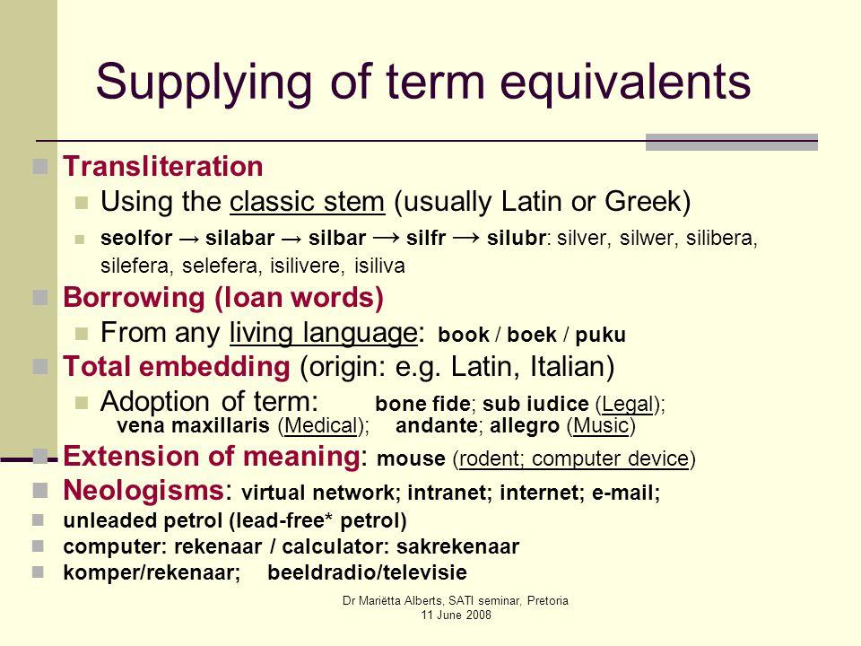 Principles of Terminology Development Dr Mariëtta Alberts