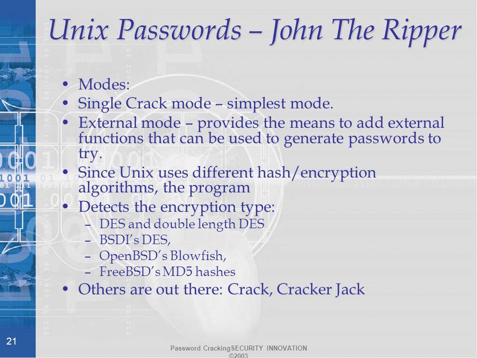 Password CrackingSECURITY INNOVATION © Sidebar – Password Cracking