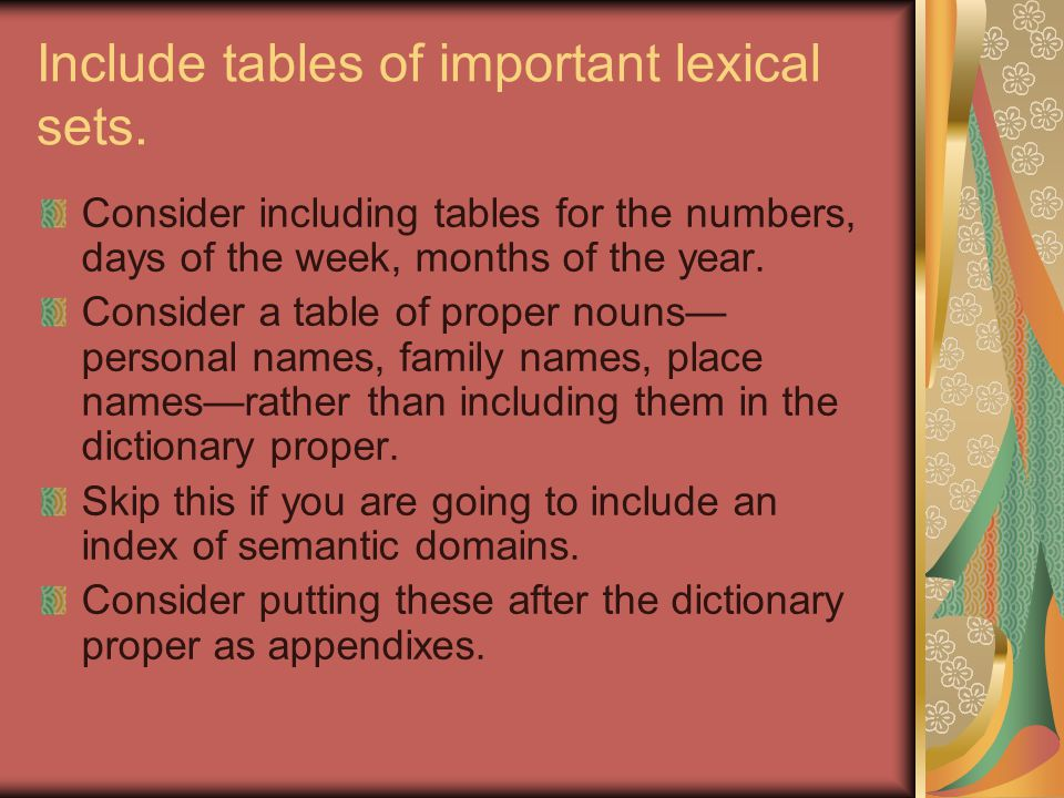 Include tables of important lexical sets.