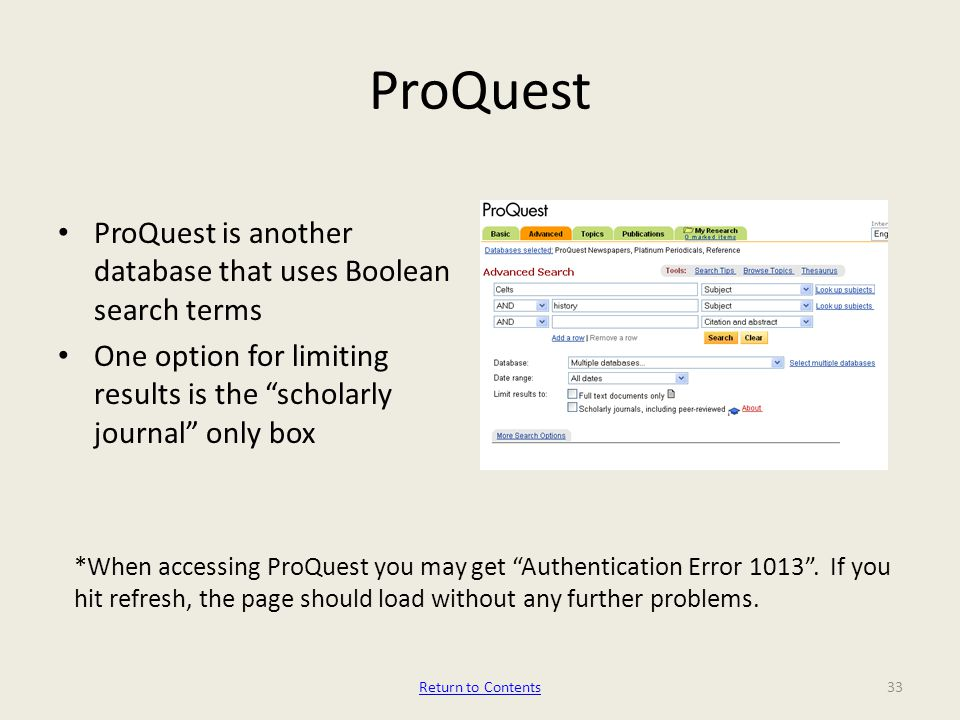 ProQuest *When accessing ProQuest you may get Authentication Error