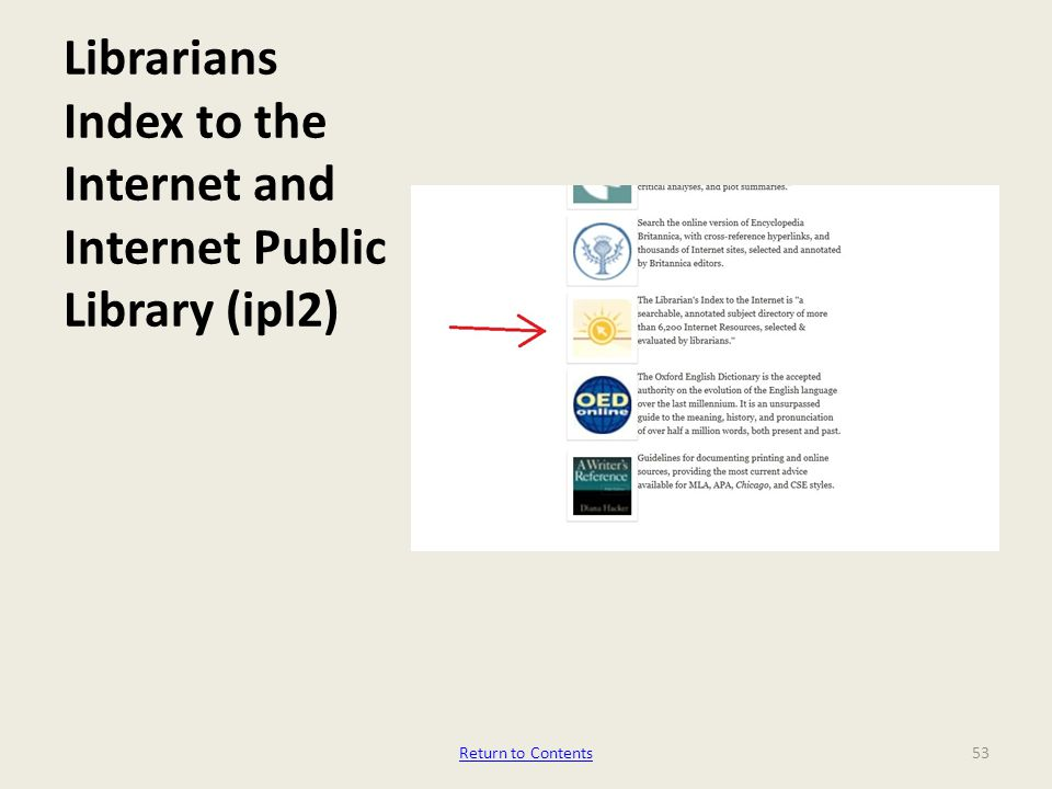 Librarians Index to the Internet and Internet Public Library (ipl2) 53Return to Contents