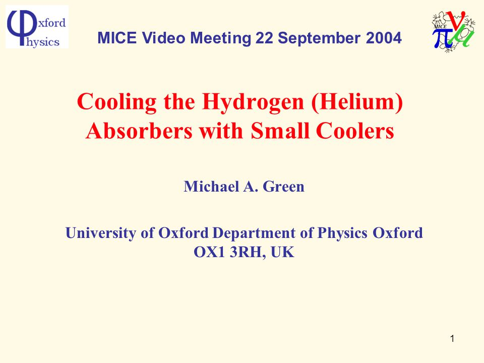 1 Cooling the Hydrogen (Helium) Absorbers with Small Coolers Michael A.