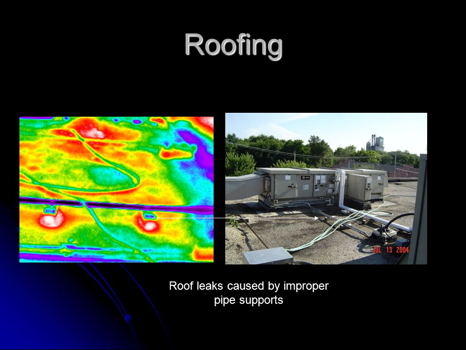 Roofing Roof leaks caused by improper pipe supports