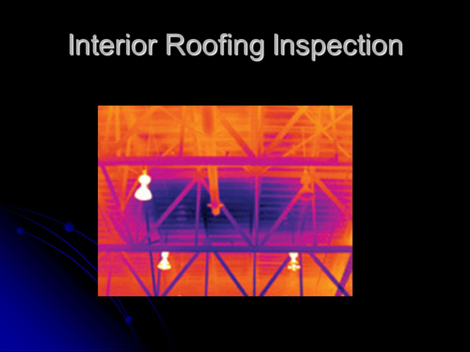 Interior Roofing Inspection