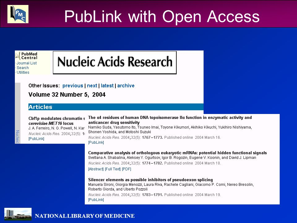 NATIONAL LIBRARY OF MEDICINE PubLink with Open Access