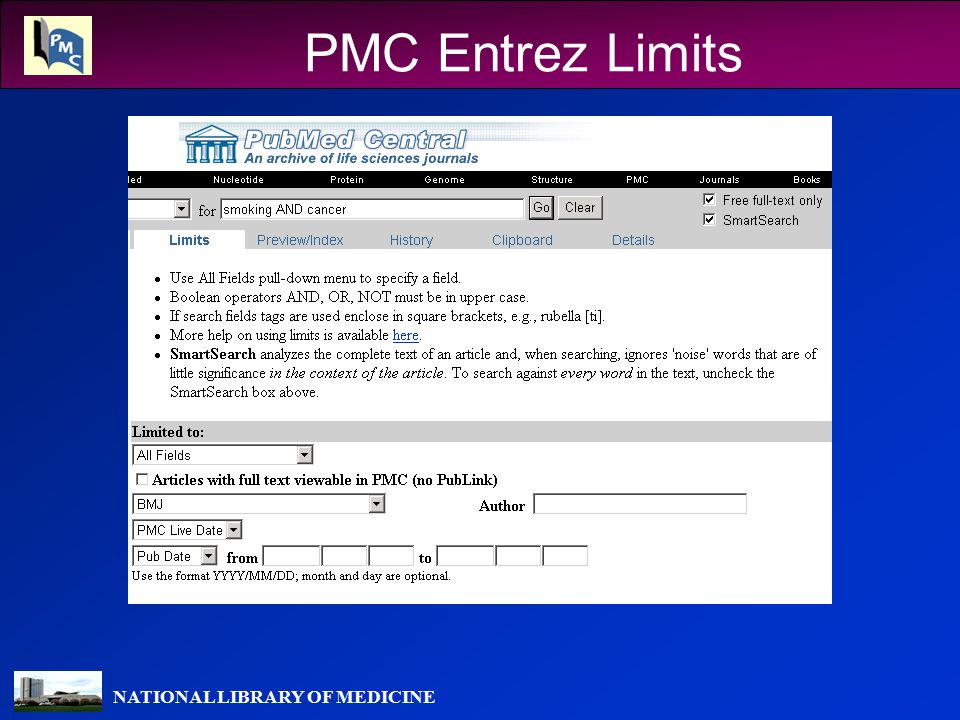 NATIONAL LIBRARY OF MEDICINE PMC Entrez Limits