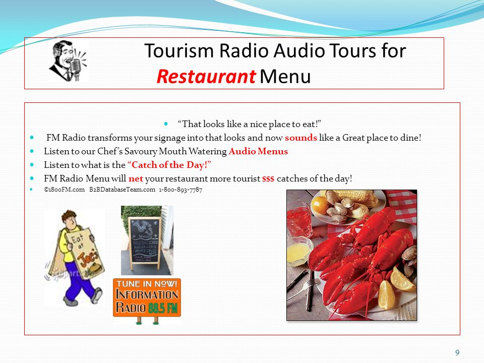 Tourism Radio Audio Tours for Restaurant Menu That looks like a nice place to eat! FM Radio transforms your signage into that looks and now sounds like a Great place to dine.