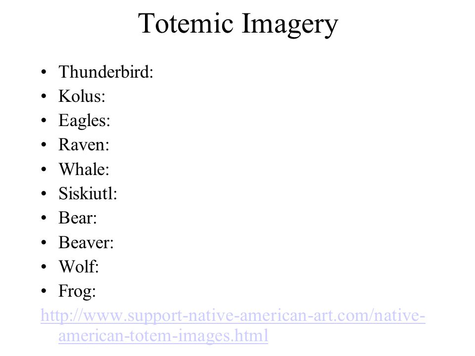 Totemic Imagery Thunderbird: Kolus: Eagles: Raven: Whale: Siskiutl: Bear: Beaver: Wolf: Frog:   american-totem-images.html