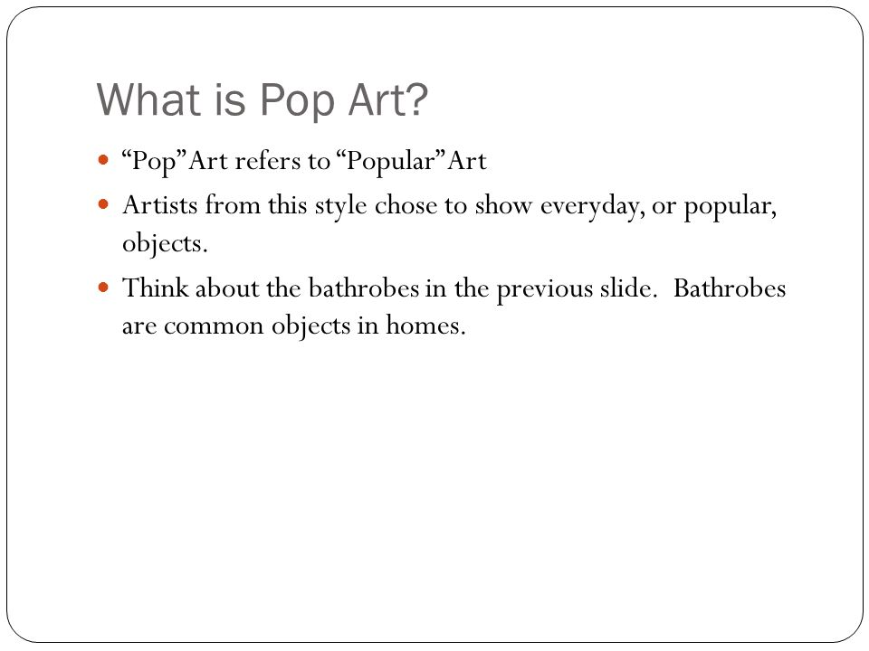 What is Pop Art.