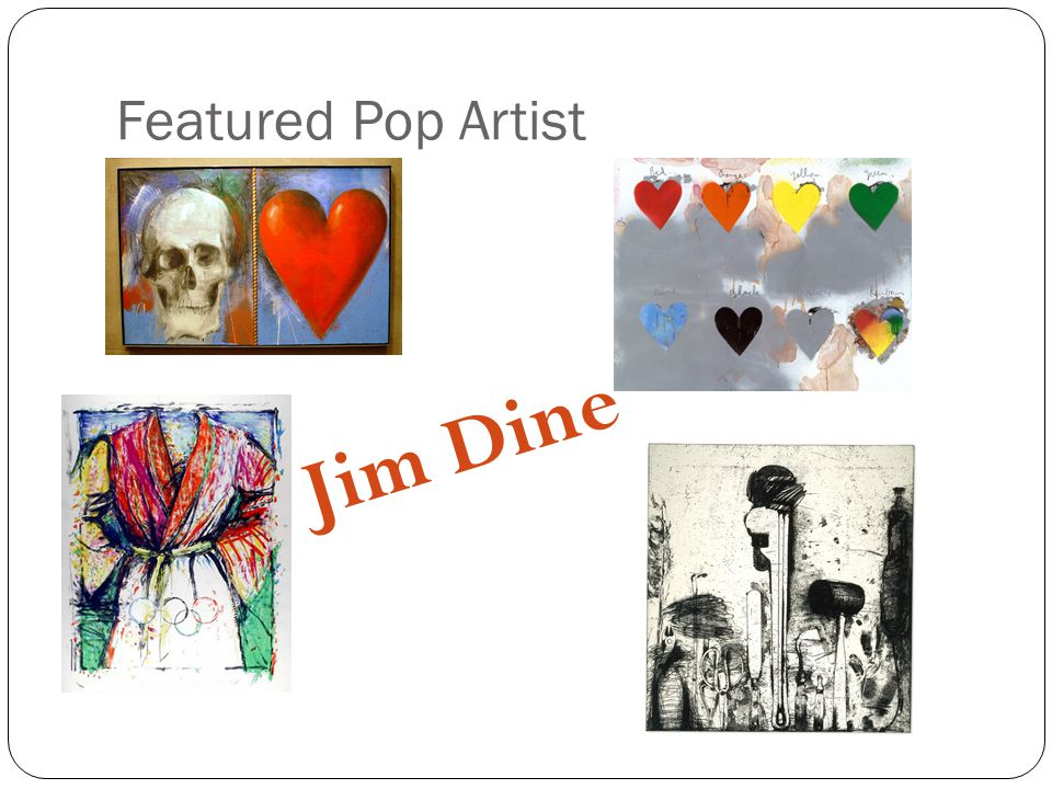 Featured Pop Artist Jim Dine