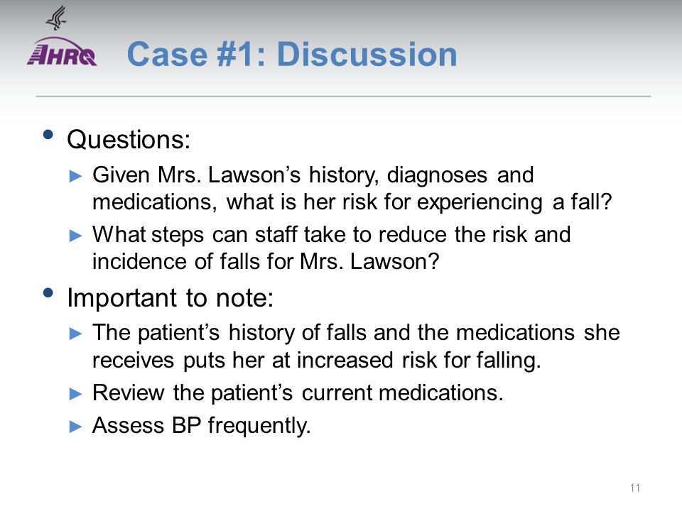 Case #1: Discussion Questions: ► Given Mrs.